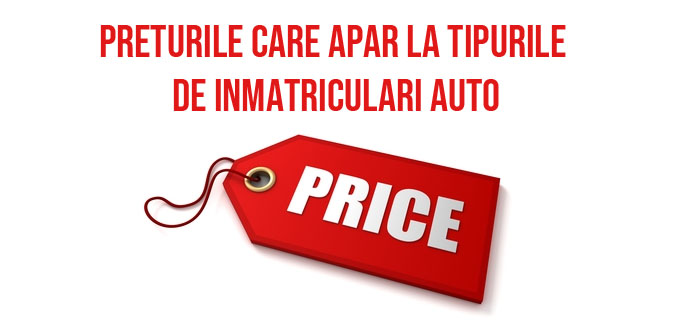 preturile ce apar la inmatriculari auto in Romania