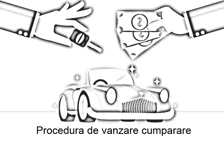 procedura de vanzare si cumparare auto in 2020
